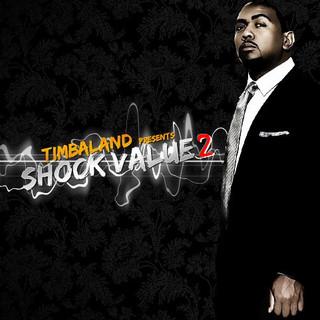 Timbaland Shock Value 2