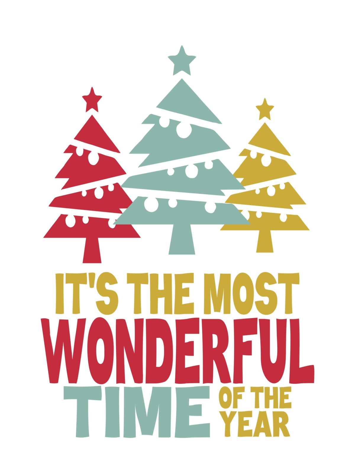 It S The Most Wonderful Time Of The Year Christmas Tree S Print The Idea Door