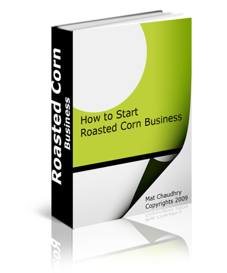 Ever wanted to start your own corn roasting business? Now is your chance to make that dream a reality. Unlock the mysteries to creating a successful business. All it takes is a corn roaster, a dream, and a willingness to work hard and stay on your corn roasting Grind.
