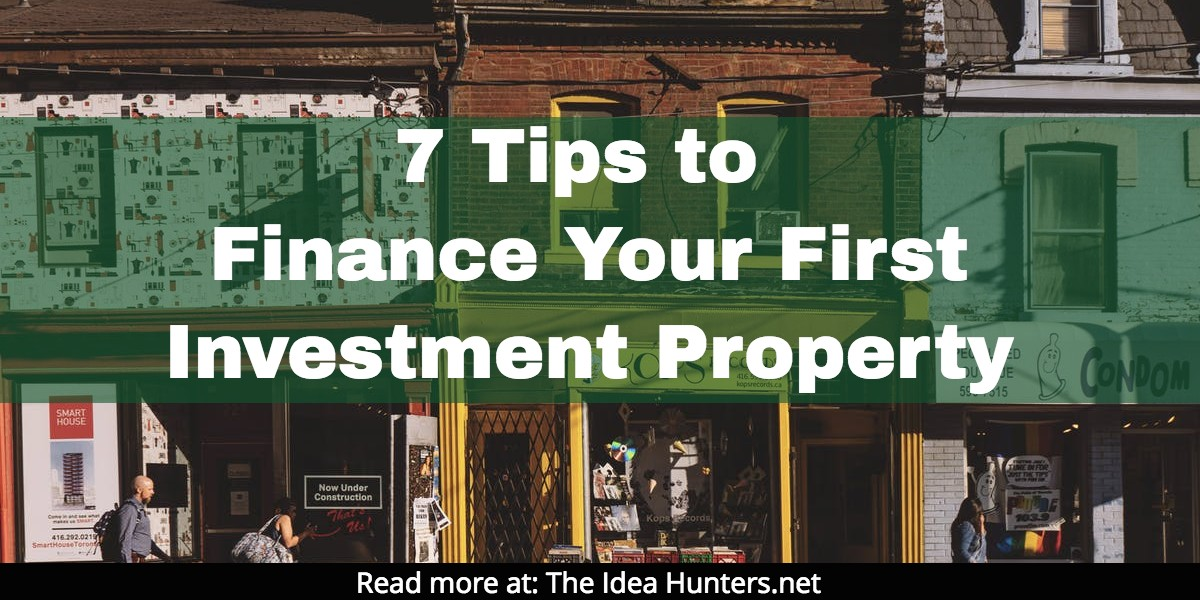 how to get your first investment property