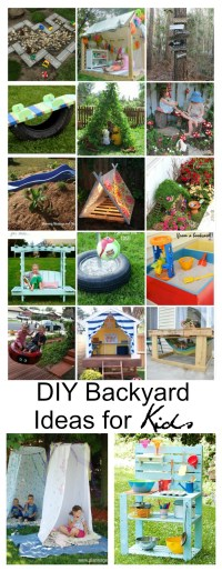 DIY Backyard Ideas for Kids - The Idea Room