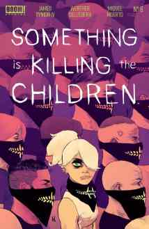 Something Is Killing The Children #6 Review - The Illuminerdi