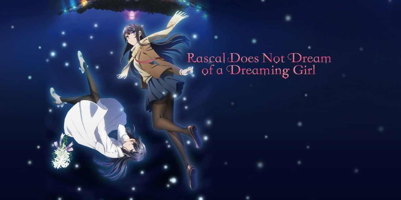 Rascal Does Not Dream of a Dreaming Girl Is Coming To Blu-Ray
