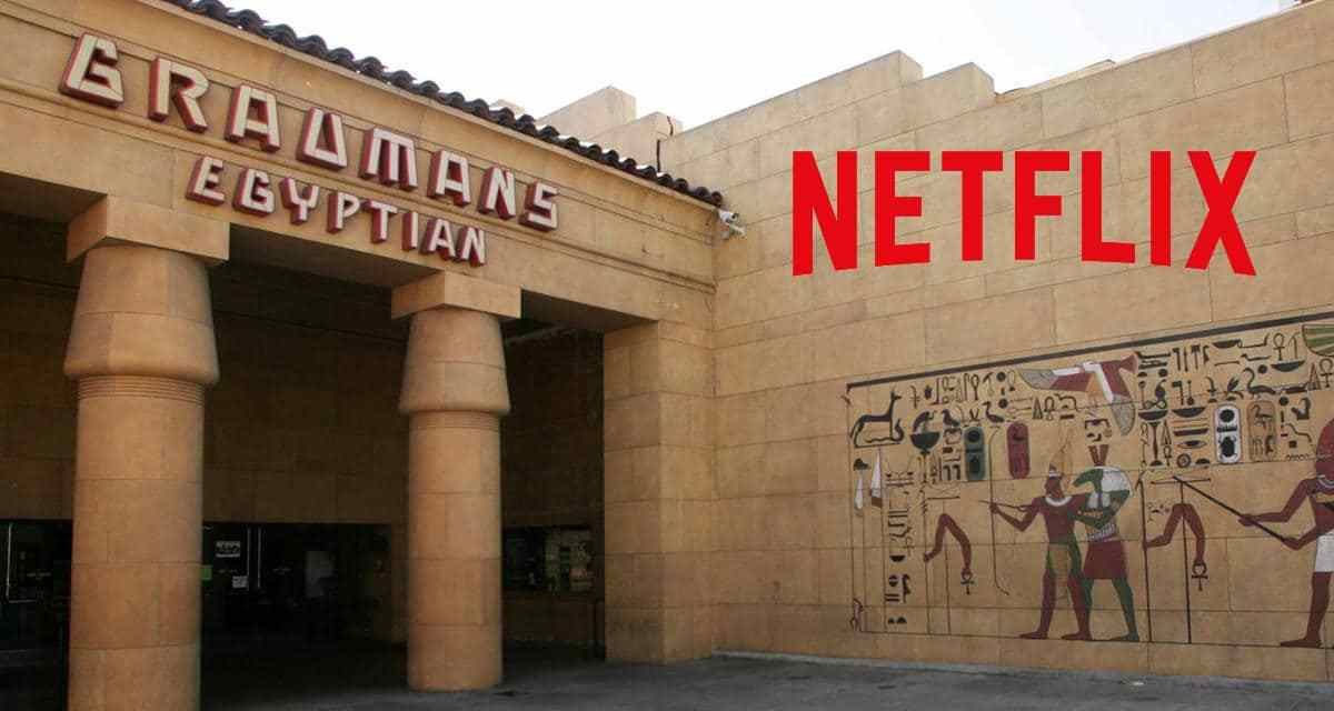 Netflix Has Bought Hollywood's Legendary Egyptian Theater