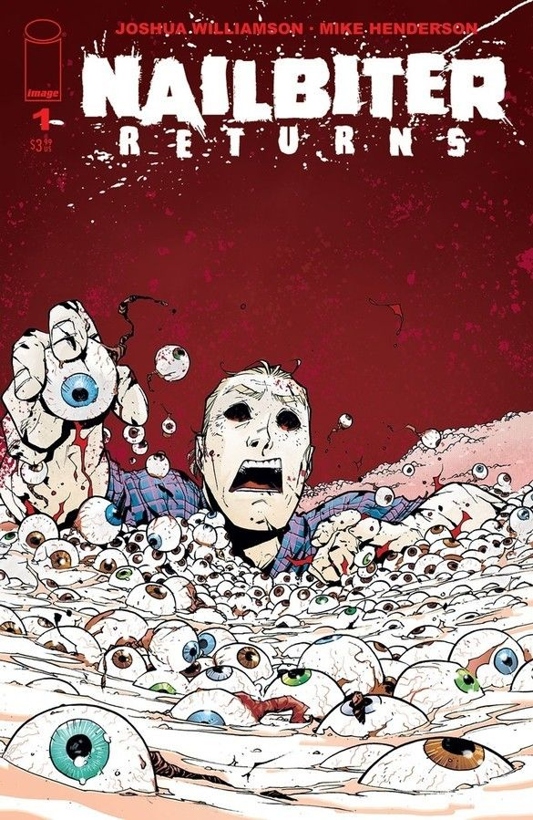 Nailbiter Returns #1 Review: A Gripping Second Coming - The Illuminerdi