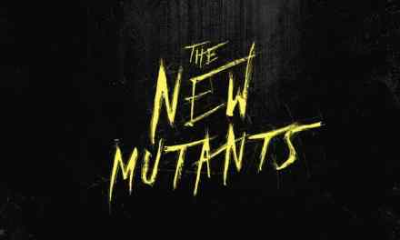 The New Mutants Secures Another New Release Date…Again