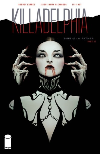 Killadelphia #6 Review: This Comic Is Ready For The Big Time - The Illuminerdi