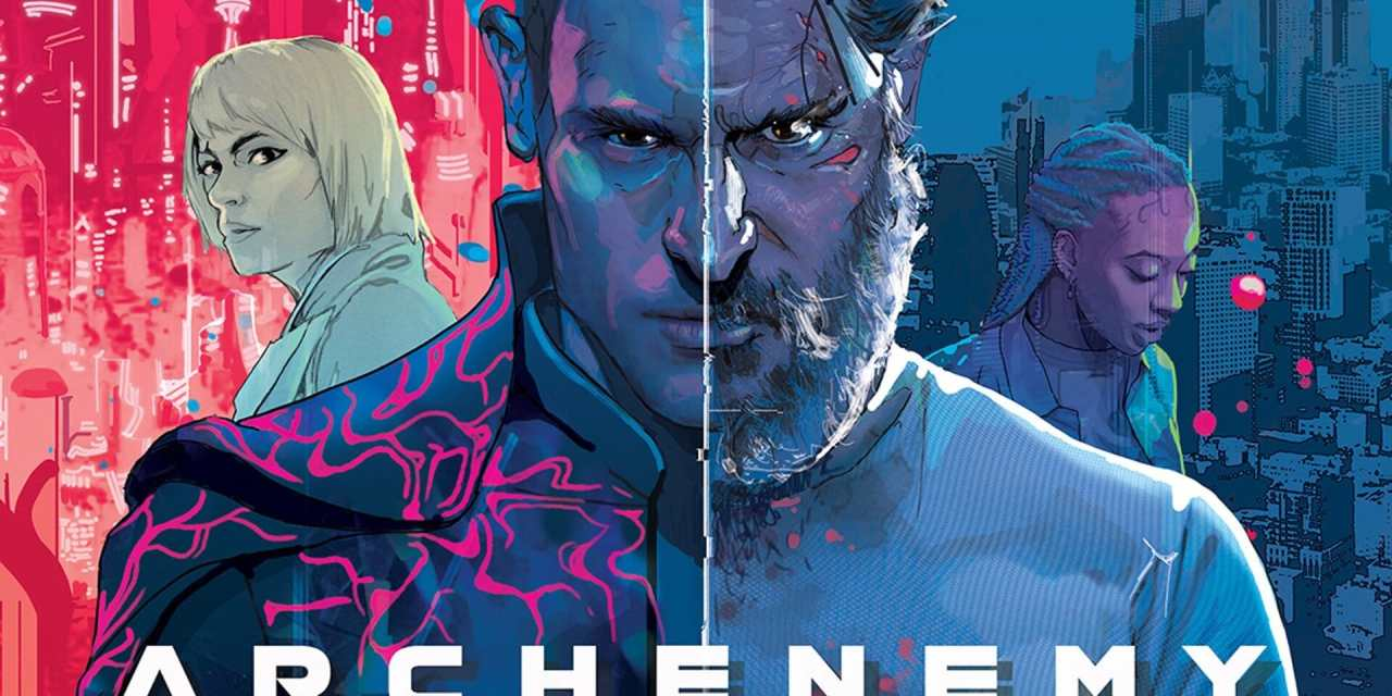 Archenemy Review: A Mind-Bending Melding Of Gritty Realism And Cosmic Fantasy
