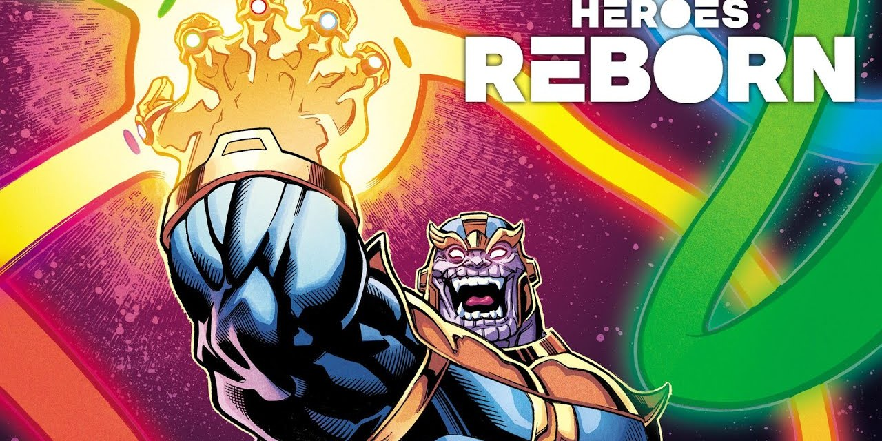 HEROES REBORN: Watch Marvel Comics Announce A World Without The Avengers In New 2021 Trailer