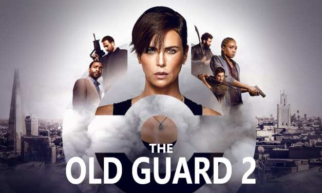 The Old Guard 2: The Surprise Hit Film Gets An Official Greenlight For New Sequel: Exclusive