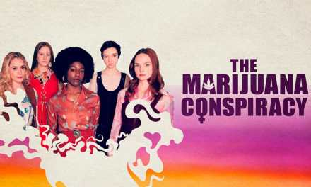 The Marijuana Conspiracy Review: An Interesting Period Drama Based On A Shocking True Story