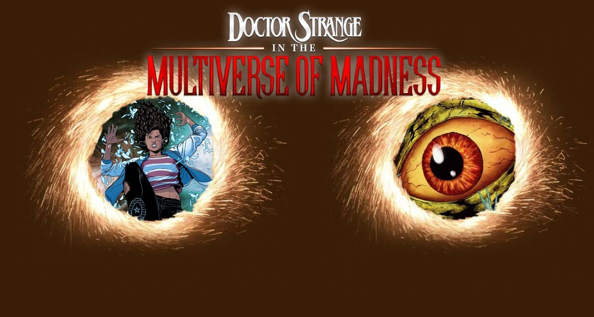 How Shuma Gorath and America Chavez Fit Into Doctor Strange In The Multiverse of Madness: Exclusive