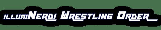 Illuminerdi wrestling order - aew