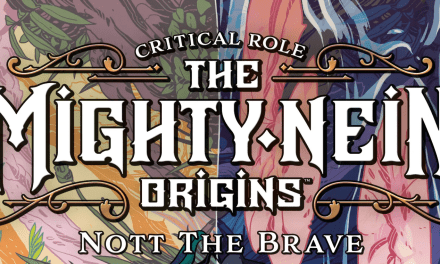 Critical Role Announces The Mighty Nein Origins: Nott The Brave Scheduled For April 5, 2022