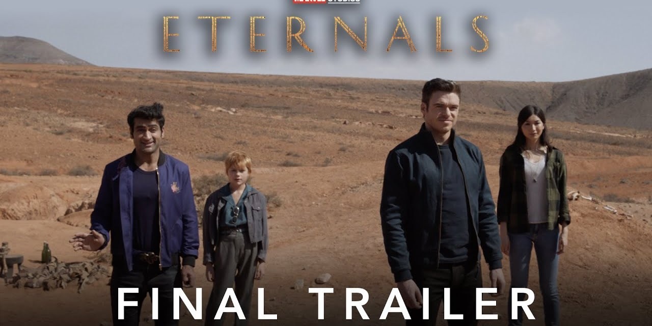 Eternals: Marvel Releases The Jaw-Dropping Final Trailer And Poster For Their Superhero Epic