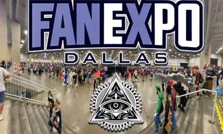 FAN EXPO Dallas 2021: New Coverage From The Illumnerdi