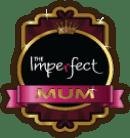 The Imperfect Mum Badge