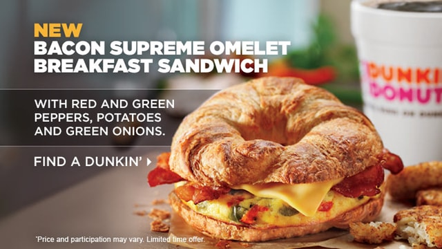 Dunkin Donuts Bacon Supreme Omelet Breakfast Sandwich