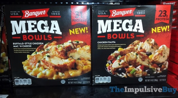 Banquet Mega Bowls  Buffalo Style Chicken Mac  n Cheese and Chicken Fajita