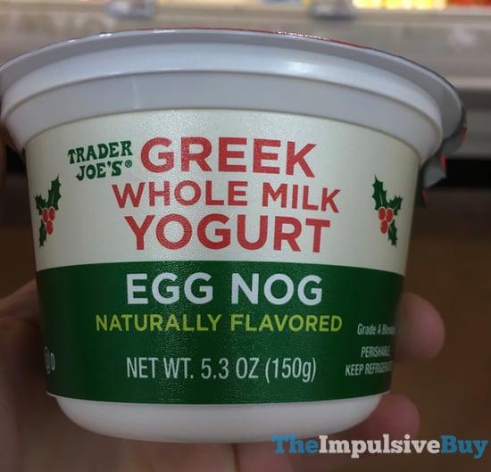 Trader Joe s Egg Nog Greek Whole Milk Yogurt