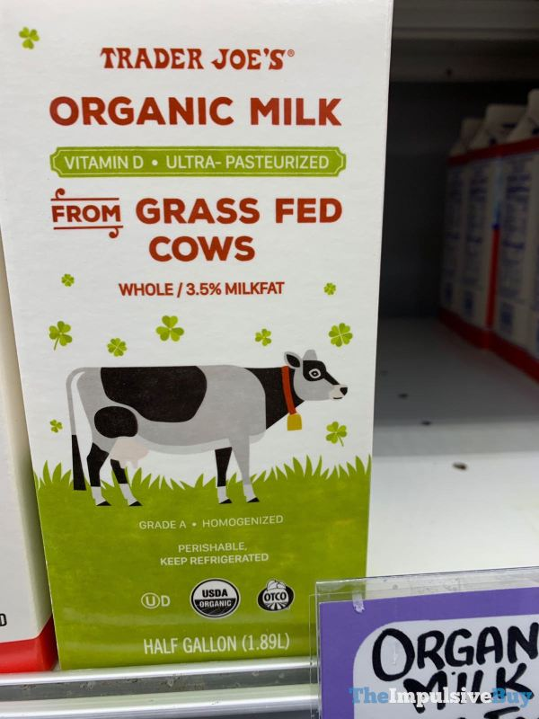 Trader Joe s Organic Milk from Grass Fed Cows
