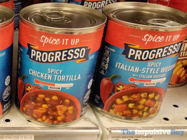 Progresso Spicy Chicken Tortilla and Spicy Italian Sytle Wedding Soup