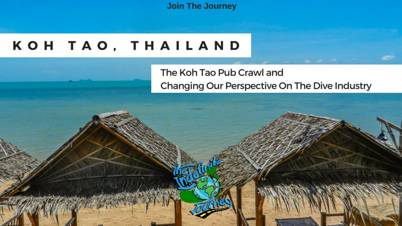 Koh Tao, Thailand - The Koh Tao Pub Crawl and Changing Our Perspective On The Dive Industry