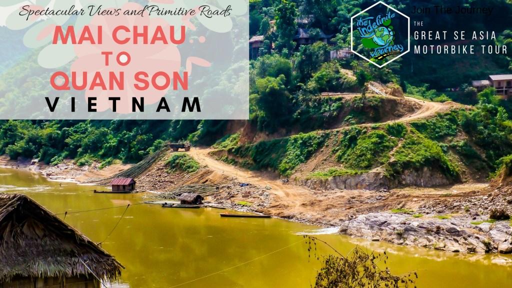 Mai Chau to Quan Son, Vietnam - Spectacular Views and Primitive Roads