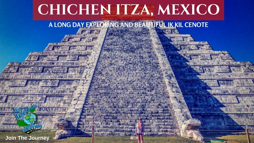 Chichen Itza, Mexico - A Long Day Exploring and Beautiful Ik Kil Cenote