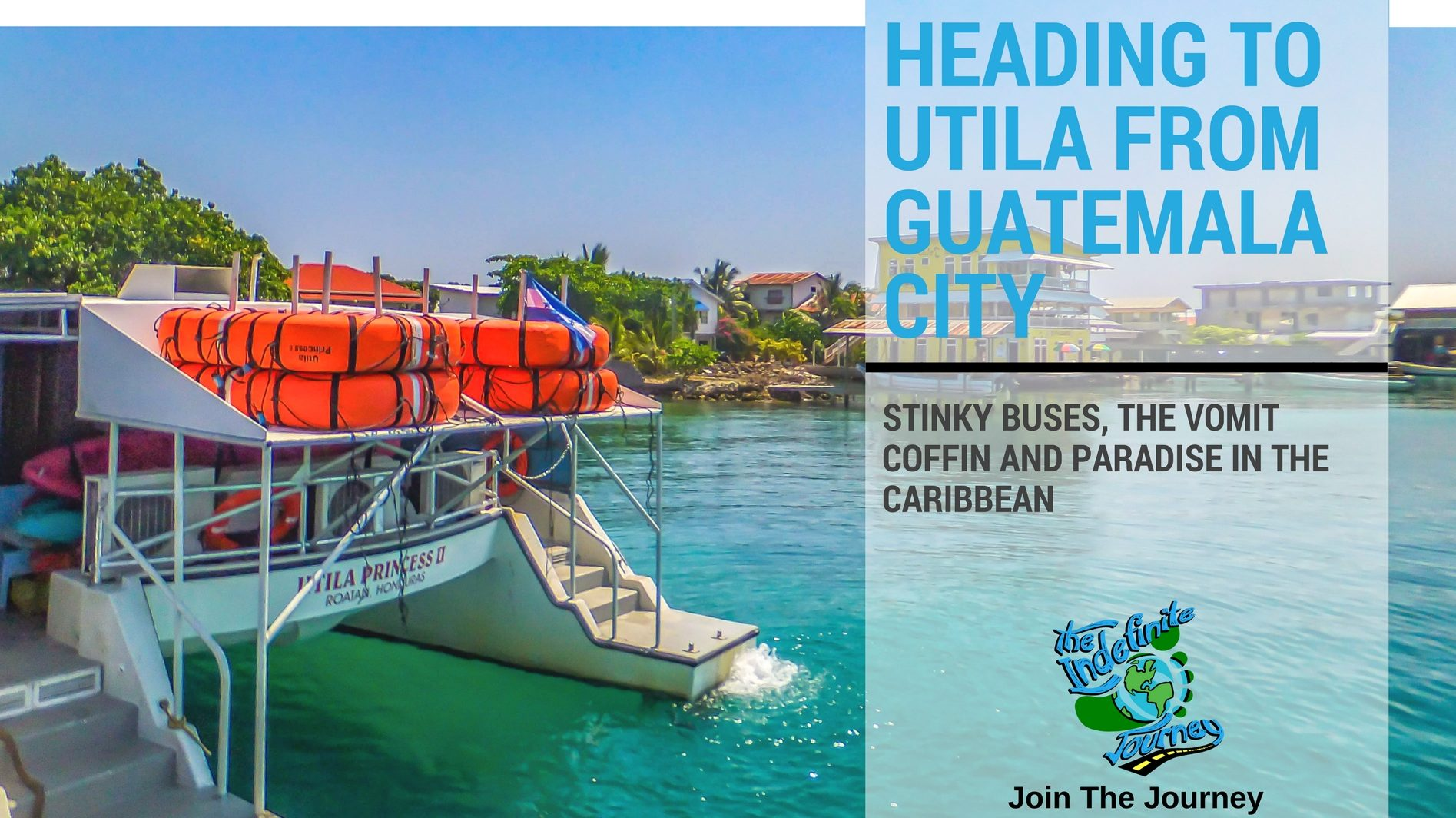 Heading to Utila from Guatemala City – Stinky Buses, The Vomit Coffin and Paradise