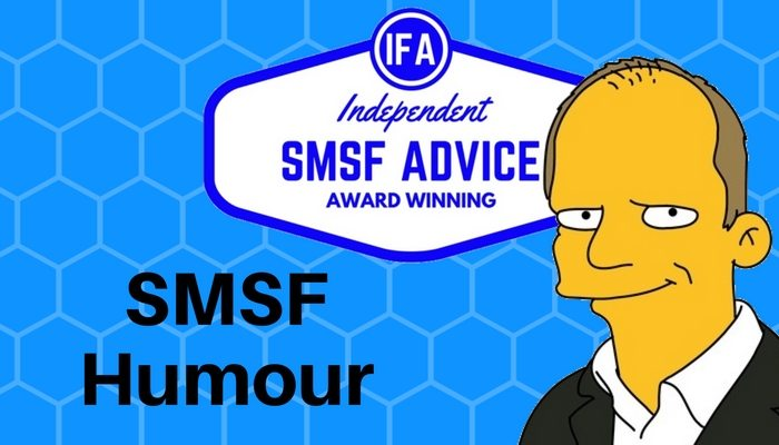 SMSF humour self managed super Tim Mackay