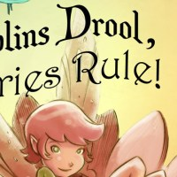 Goblins Drool, Fairies Rule: Review Rewind