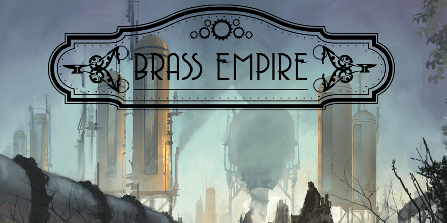 Brass Empire: Review