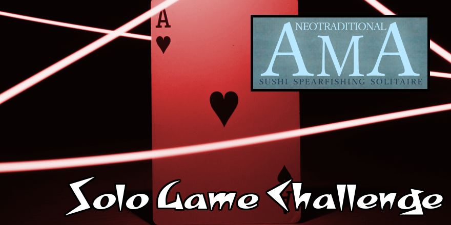Solo Game: Neotraditional AMA