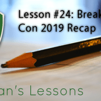 Letiman's Lessons #24: Dan's First Booth at Breakout Con
