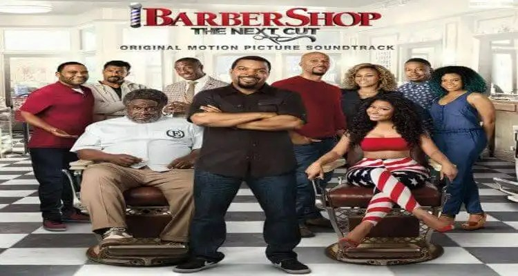 """BARBERSHOP: THE NEXT CUT (ORIGINAL MOTION PICTURE SOUNDTRACK)"" Everywhere On Friday, April 8th"