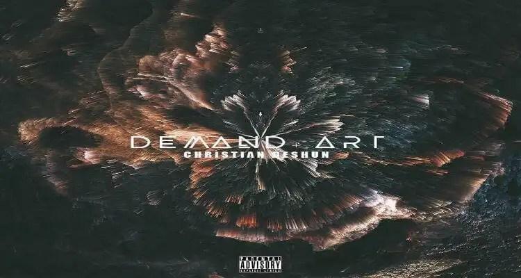"Christian Deshun ""DemandTheArt"""