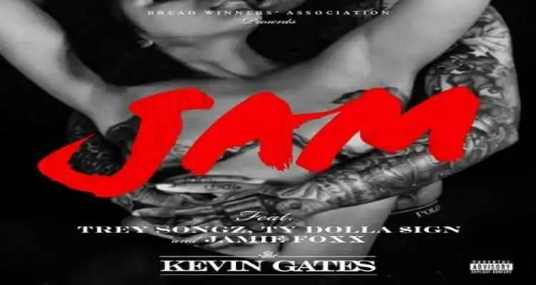 """Kevin Gates """"Jam"""" ft. Trey Songz, Ty Dolla $ign & Jamie Foxx"""