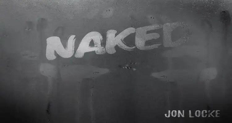 Jon Locke- Naked