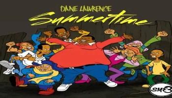 Dane Lawrence - Summertime