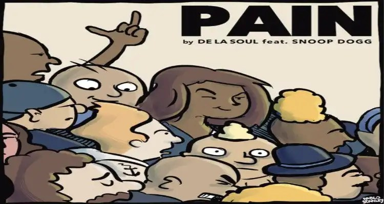 De La Soul - Pain (feat. Snoop Dogg)