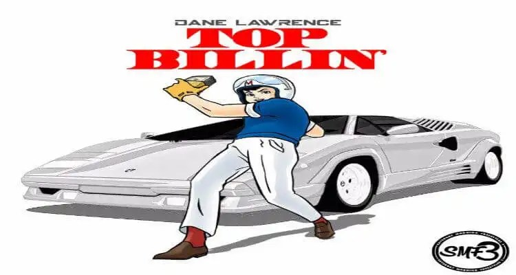 Dane Lawrence- Top Billin'