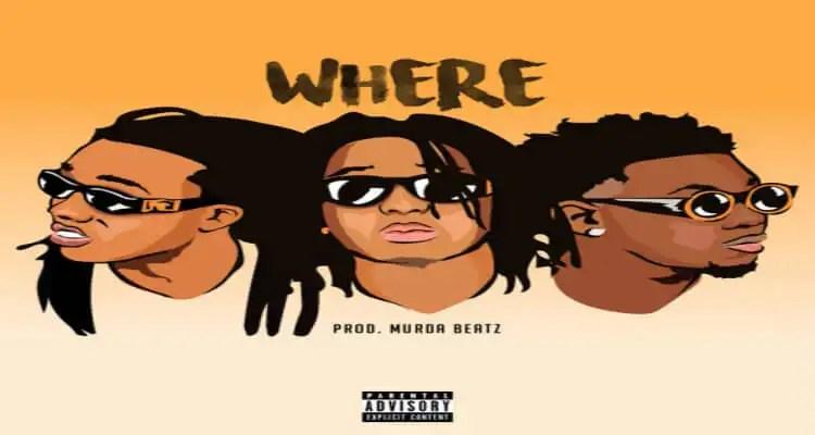 Migos 'Where'