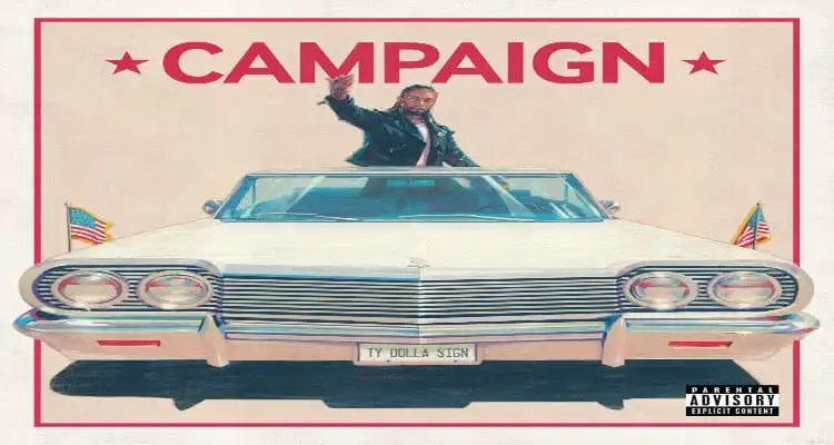 Ty Dolla $ign Has his Own 'CAMPAIGN'
