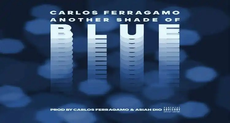Carlos Ferragamo - Another Shade of Blue