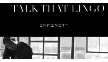 Infinity - Talk That Lingo