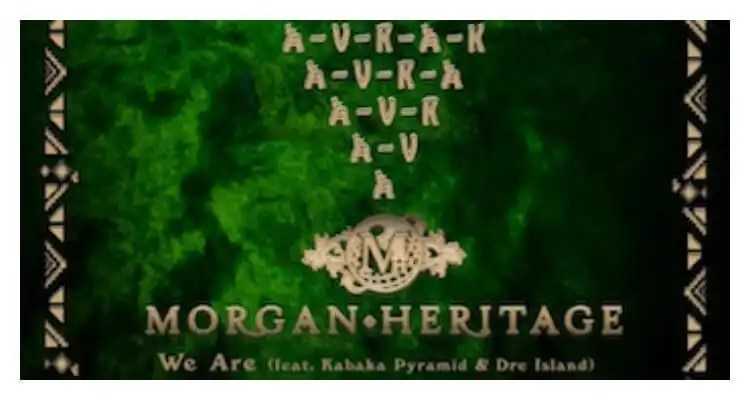 Morgan Heritage feat. Kabaka Pyramid & Dre Island- We Are