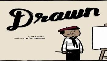 De La Soul - Drawn ft. Little Dragon