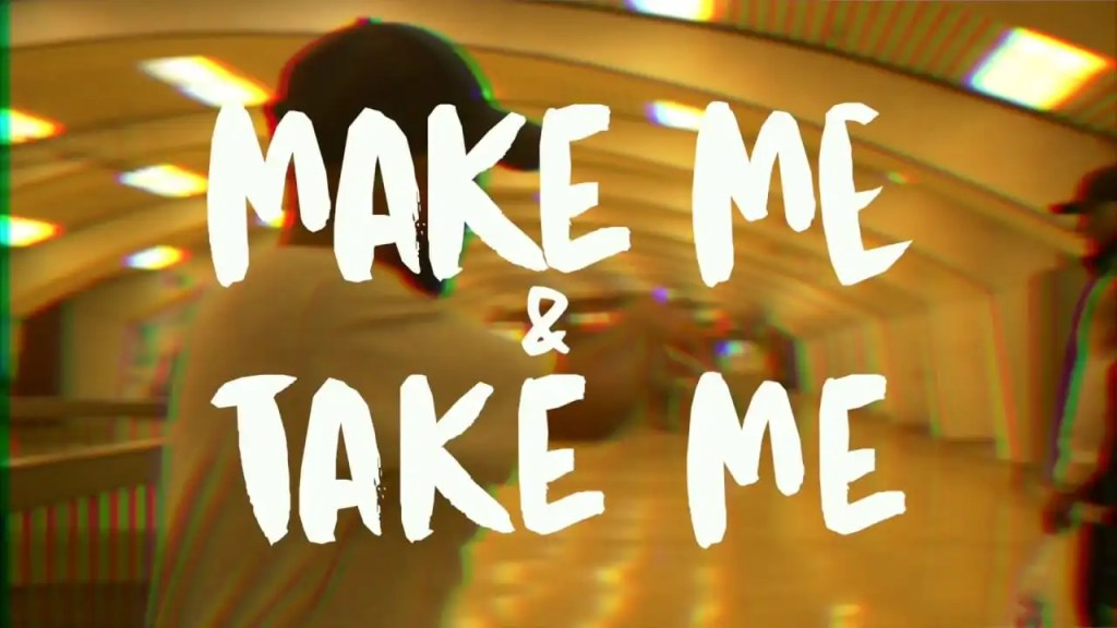 Caleborate - Make Me & Take Me