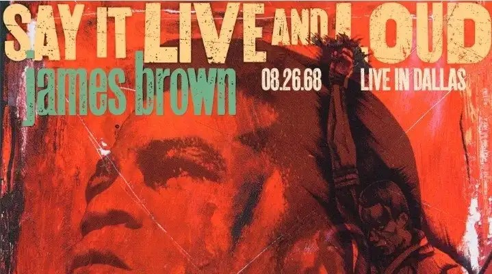 James Brown's 'Say It Live And Loud: Live In Dallas 08.26.68' Makes Vinyl Debut